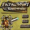 Fatal Hunt - Survivor